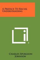 A Preface to Racial Understanding