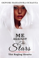 The Raging Star- Me Against the Stars #2