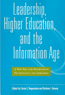 Leadership, Higher Education, and the Information Age