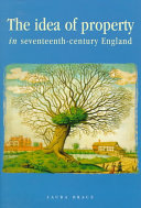 The Idea of Property in Seventeenth century England