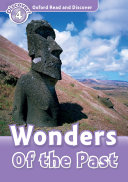 Wonders Of the Past  Oxford Read and Discover Level 4