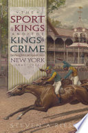 The Sport of Kings and the Kings of Crime