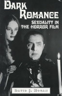 Dark romance: sexuality in the horror film - David J  Hogan - Google