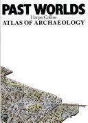 HarperCollins atlas of archaeology Book