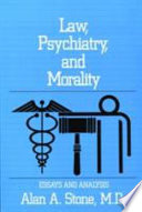 Law  Psychiatry  and Morality