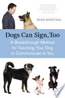 Dogs Can Sign  Too