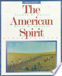 The American Spirit, Volume 1  : To 1877