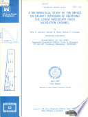 A Mathematical Study of the Impact on Salinity Intrusion of Deepening the Lower Mississippi River Navigation Channel Book