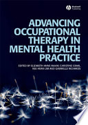 Advancing Occupational Therapy in Mental Health Practice Book