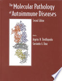 The Molecular Pathology of Autoimmune Diseases
