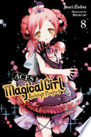 Magical Girl Raising Project  Vol  8  light novel