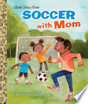 Soccer With Mom Book PDF