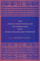 The African Food System and Its Interaction with Human Health and Nutrition