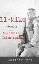11 Mike: Memoirs of a Mechanized Infantryman