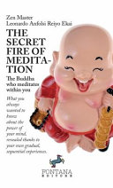 The Secret Fire of Meditation  The Buddha who Meditates Within You