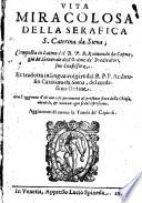 Vita miraculosa della ... S. Caterina da Siena