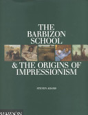 The Barbizon School & the Origind of Impressionism