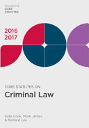 Core Statutes on Criminal Law 2016 17