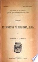 The Tin Deposits of the York Region, Alaska,