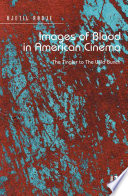 Images Of Blood In American Cinema Book PDF