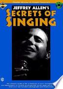 Jeffrey Allen's Secrets of Singing