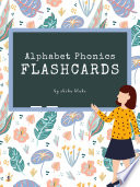 Alphabet Phonics Flashcards  Preschool and Kindergarten Letter Picture Recognition  Word Picture Recognition Ages 3 6