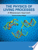 The Physics Of Living Processes Book PDF