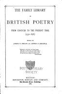 The Family Library of British Poetry from Chaucer to the Present Time