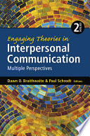 Engaging Theories in Interpersonal Communication
