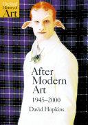 After Modern Art 1945 2000