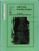 Payette National Forest  N F    Fall Creek Post fire Project
