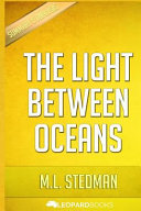 The Light Between Oceans Unofficial   Independent Summary   Analysis
