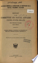 Alleged Immoral Conditions at Newprt Naval Training Station, Report ..., 1921