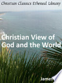 Christian View of God and the World