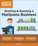Starting   Running a Marijuana Business