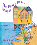 The Beach House Mouse