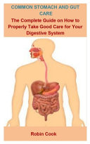 Common Stomach And Gut Care