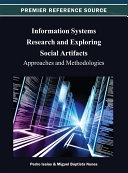 Information Systems Research and Exploring Social Artifacts  Approaches and Methodologies