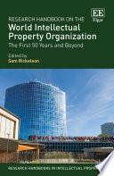 Research Handbook on the World Intellectual Property Organization Book