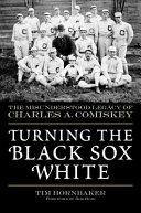 Turning the Black Sox White