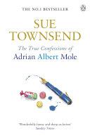 The True Confessions of Adrian Albert Mole [Pdf/ePub] eBook