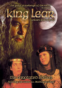King Lear - The Annotated Edition Including the Classic A.C Bradley Lectures