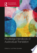 """The Routledge Handbook of Audiovisual Translation"" by Luis Pérez-González"
