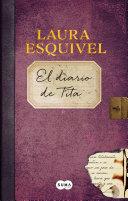 El Diario de Tita  Como Agua Para Chocolate 2    Tita s Diary