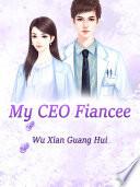 My CEO Fiancee