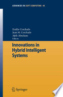 Innovations in Hybrid Intelligent Systems Book