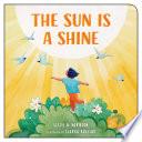 The Sun is a Shine