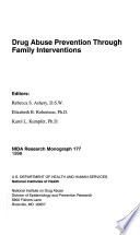 Drug Abuse Prevention Through Family Interventions