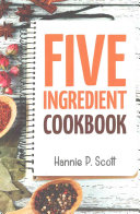 5 Ingredient Cookbook