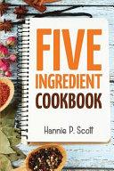 5 Ingredient Cookbook Book PDF